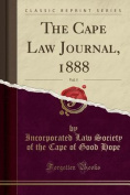 The Cape Law Journal, 1888, Vol. 5