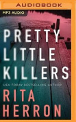 Pretty Little Killers [Audio]