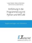Programmieren Mit Python Und MATLAB [GER]
