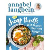 Cheap Thrills by Annabel Langbein