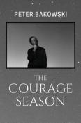 The Courage Season