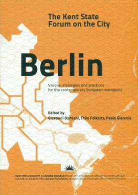 Berlin: The Kent State Forum on the City