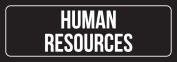 Black Background with White Font Human Resources Outdoor & Indoor Office Metal Wall Sign (3x9) - Single