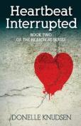 Heartbeat Interrupted