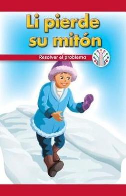 Li Pierde Su Miton: Resolver El Problema (Li Lost His Mitten: Fixing a Problem)