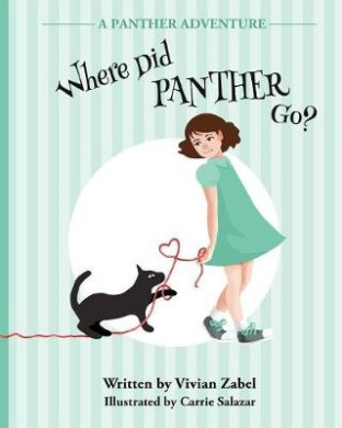 Where Did Panther Go?: A Panther Adventure