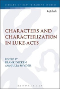 Characters and Characterization in Luke-Acts