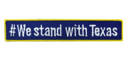 Embroidered Sticker / Adhesive patch - #We stand with Texas