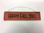 Happy Fall Yall halloween autumn decorations rustic stencilled wooden wall sign country home
