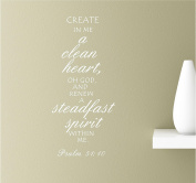 Create In Me A Clean Heart Oh God And Renew A Steadfast Spirit Within Me 22x12 White Vinyl Wall Art Inspirational Quotes Decal Sticker