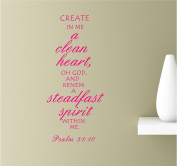 Create In Me A Clean Heart Oh God And Renew A Steadfast Spirit Within Me 22x12 Pink Vinyl Wall Art Inspirational Quotes Decal Sticker