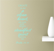 Create In Me A Clean Heart Oh God And Renew A Steadfast Spirit Within Me 22x12 Mint Vinyl Wall Art Inspirational Quotes Decal Sticker