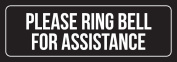 Black Background with White Font Please Ring Bell For Assistance Rustic Country Office Plastic Wall Sign (3x9) - 6 Pack