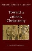 Toward a catholic Christianity