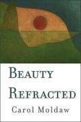 Beauty Refracted