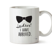Hippowarehouse Ladies I have arrived bow tie cheeky chap printed mug cup ceramic 300ml