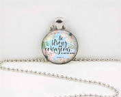 Be strong and courageous.... fellowship sister Pendant , Christian Gift, Idea Christian Religious Gift