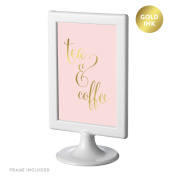 Andaz Press Framed Wedding Party Signs, Blush Pink with Metallic Gold Ink, 10cm x 15cm , Tea & Coffee Reception Dessert Table Sign, Double-Sided, 1-Pack