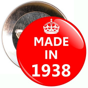 Made In 1938 Badge - 59mm Size Pin Badge