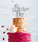 Bride to Be Cake Topper - Glitter Silver Bachelorrette Hen Party Swirly Cake Topper - with cute Heart