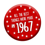 50th Birthday Badge 50 Today 58mm Pin Button Novelty Gift Men Women Made In 1967