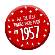 60th Birthday Badge 60 Today 58mm Pin Button Novelty Gift Men Women Made In 1957