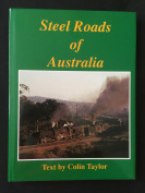 STEEL ROADS OF AUSTRALIA