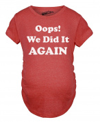 Maternity Oops We Did It Again Belly Bump Pregnancy Tshirt