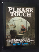 PLEASE TOUCH - A SURVEY OF THE THREE-DIMENSIONAL ARTS IN NEW ZEALAND, Peter Cape