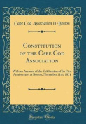 Constitution of the Cape Cod Association