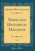 Maryland Historical Magazine, Vol. 3