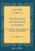 The Doctrine and Discipline of Divorce