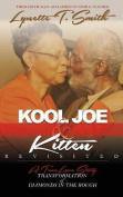 Kool Joe & Kitten Revisited