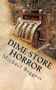 Dime-Store Horror