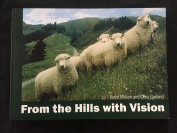 FROM THE HILLS WITH VISION, Boyd Wilson and Chris Garland