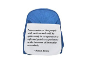 I am convinced that people with such wounds will be quite ready to co-operate in a safe and painless experiment in the interests of humanity as a whole. printed kid's blue backpack, Cute backpacks, cu