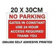 24HR ACCESS GATES NO PARKING SIGN! NEW! A4!SELF ADHESIVE VINYL