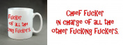 """""""Chief f***** in charge of all the other f****** f******"""" Rude Novelty 330ml Ceramic Large Handle Mug. Christmas, birthday, stocking filler. Gift."""