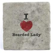 I Love Bearded Lady - Marble Tile Drink Coaster