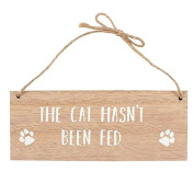 'The Cat Has Been Fed... Don't Be Fooled / The Cat Hasn't Beed Fed' Reversible Hanging Wooden Sign