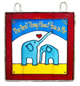 THE BEST THING ABOUT ME IS YOU Painted Glass, Sun Catcher, Gift, Decoration, Art, Britain, Glassware