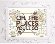 oh the places you'll go world map quote a4 glossy print poster UNFRAMED picture