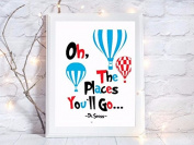 the places you'll go dr seuss nursery quote gift a4 glossy print poster UNFRAMED picture gift wall art
