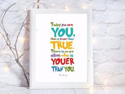 dr seuss quote gift a4 glossy print poster UNFRAMED picture gift wall art
