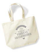 Grandmother Birthday Gift or Christmas Gift Bag, Tote, Shopping Bag, Birthday Gift, Present, Gifts For Women, Worlds Coolest Grandmother