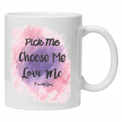 Greys Anatomy Inspired - Pick Me Choose Me Love Me - - Fun Santa Christmas White Tea Coffee Mug 330ml Ceramic Coffee Tea Mug - Perfect Valentines/Easter/Summer/Christmas/Birthday/Anniversary Gift