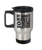 Bird Watching Coffee Mug - My Favourite Weather Is Watching - Gift for Bird Enthusiast- 410ml Stainless Steel Travel Cup