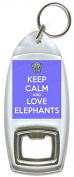 Keep Calm And Love Elephants - Bottle Opener Keyring