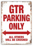 GTR Parking - Metal Wall Sign Plaque Art Inspirational
