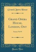 Grand Opera House, London, Ont